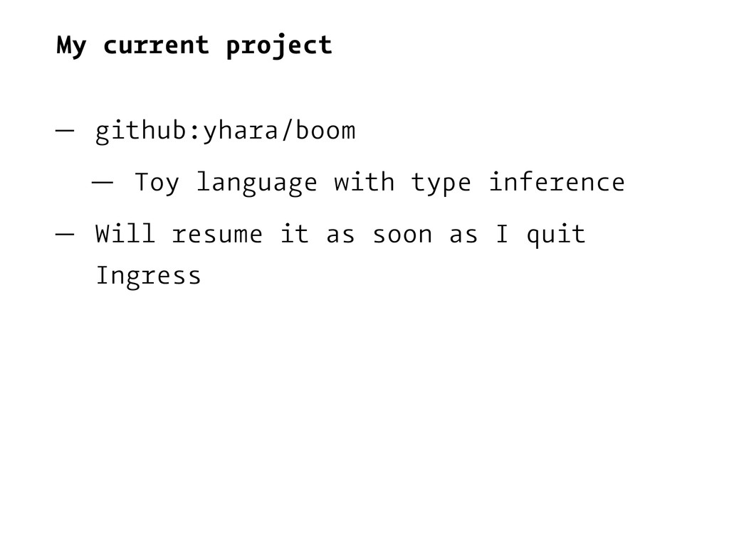 My current project — github:yhara/boom — Toy la...