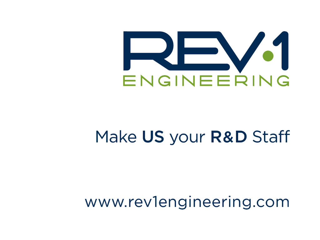Make US your R&D Staff www.rev1engineering.com