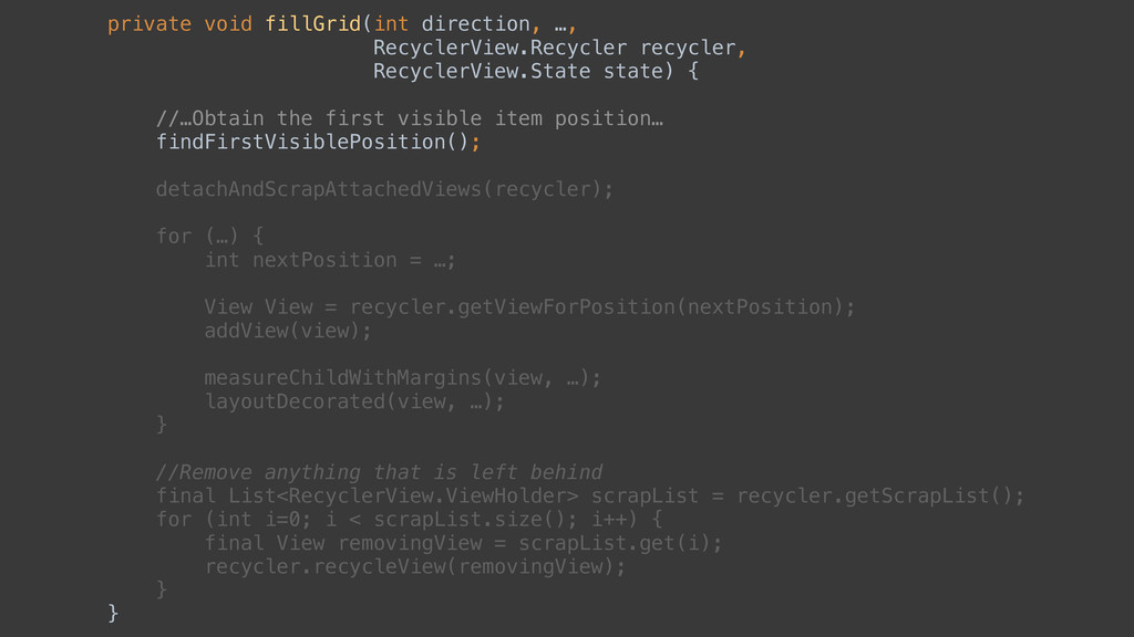 private void fillGrid(int direction, …, Recycl...