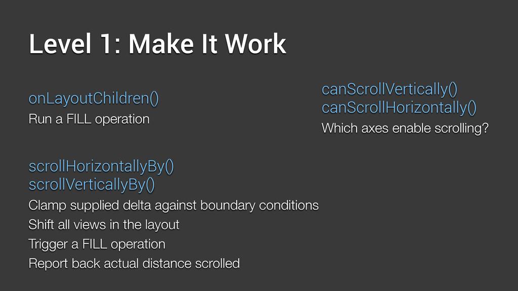 Level 1: Make It Work onLayoutChildren() Run a ...