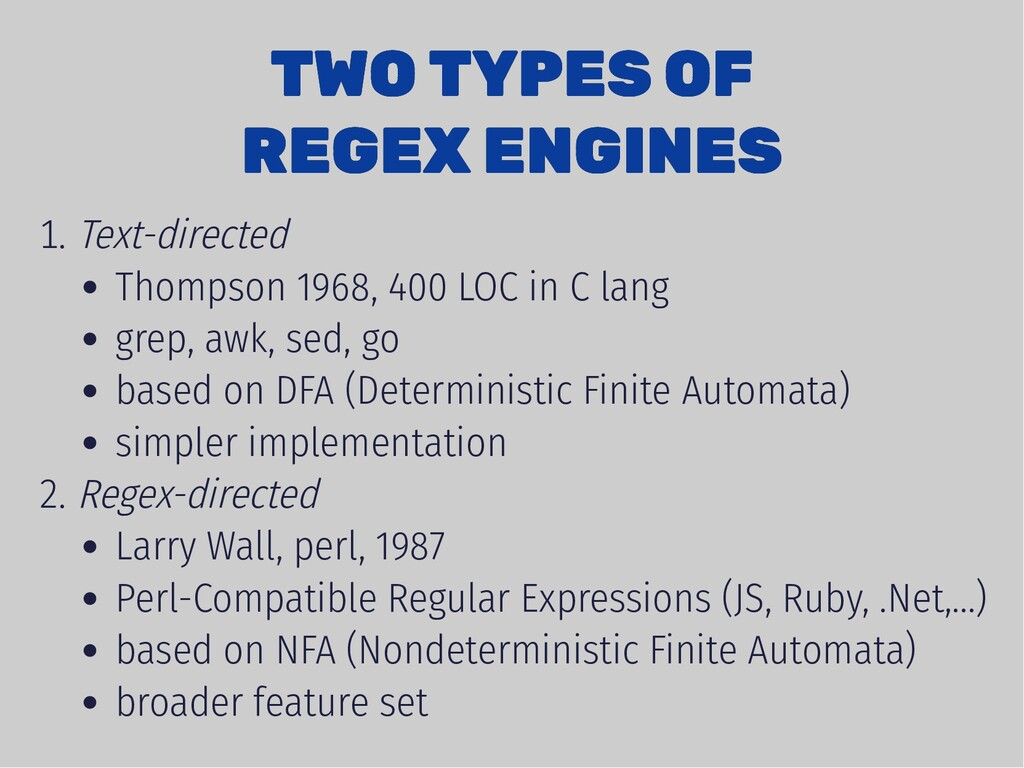 TWO TYPES OF TWO TYPES OF REGEX ENGINES REGEX E...