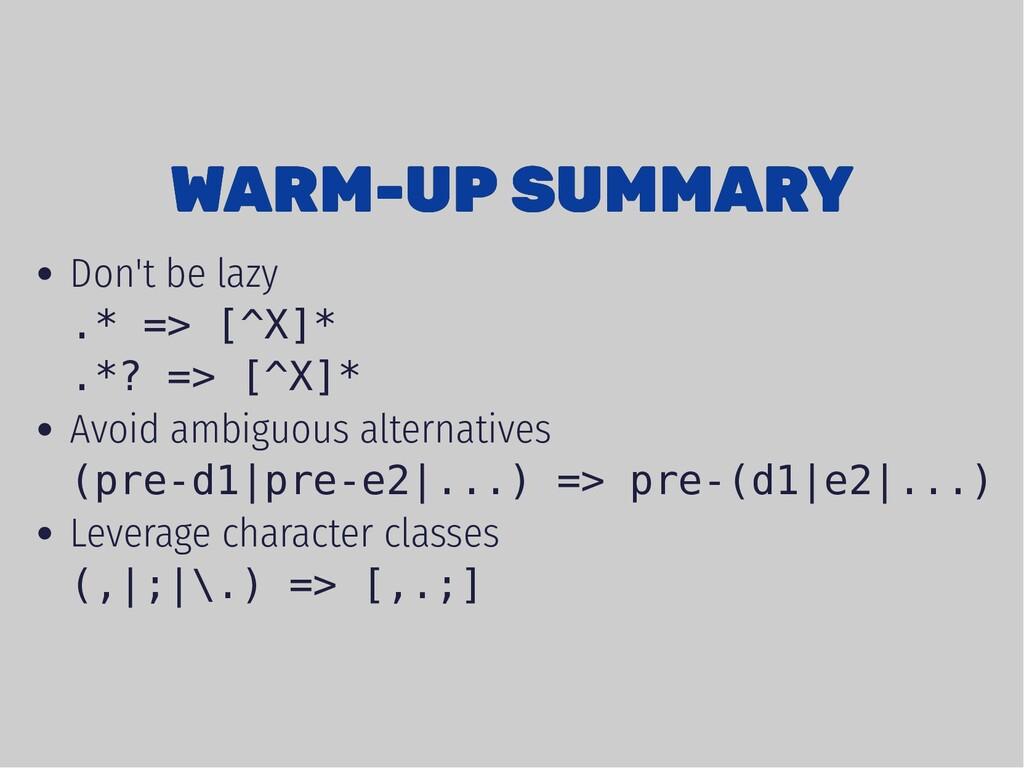 WARM-UP SUMMARY WARM-UP SUMMARY Don't be lazy ....