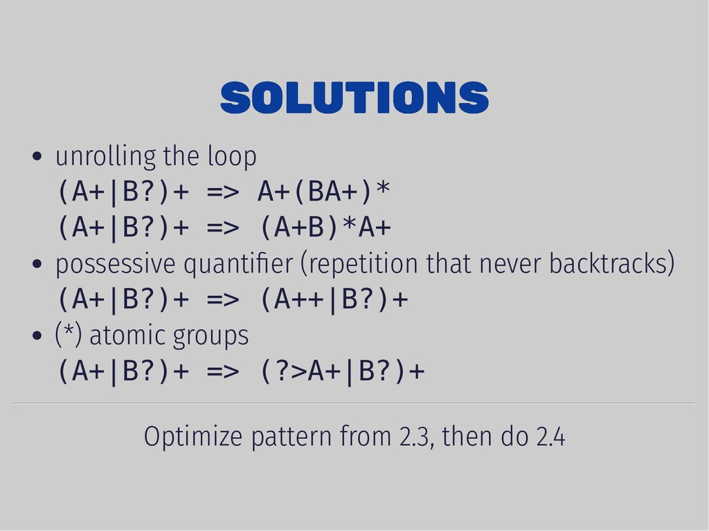 SOLUTIONS SOLUTIONS unrolling the loop (A+|B?)+...