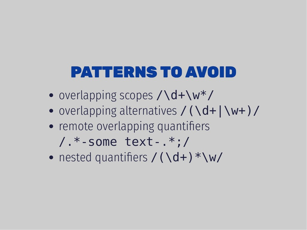 PATTERNS TO AVOID PATTERNS TO AVOID overlapping...