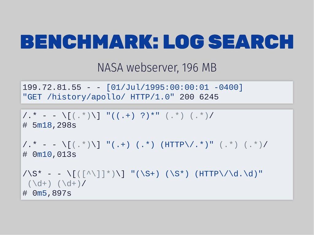 BENCHMARK: LOG SEARCH BENCHMARK: LOG SEARCH NAS...