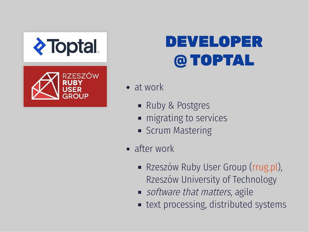 DEVELOPER DEVELOPER @ TOPTAL @ TOPTAL at work R...