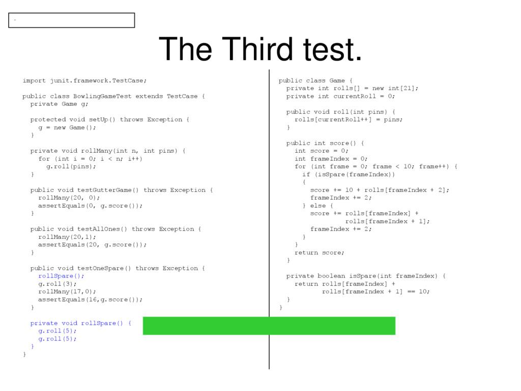The Third test. import junit.framework.TestCase...