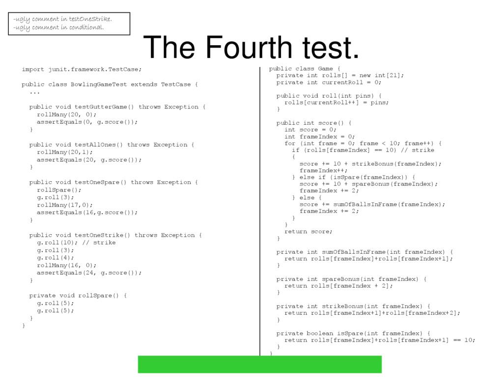 The Fourth test. import junit.framework.TestCas...