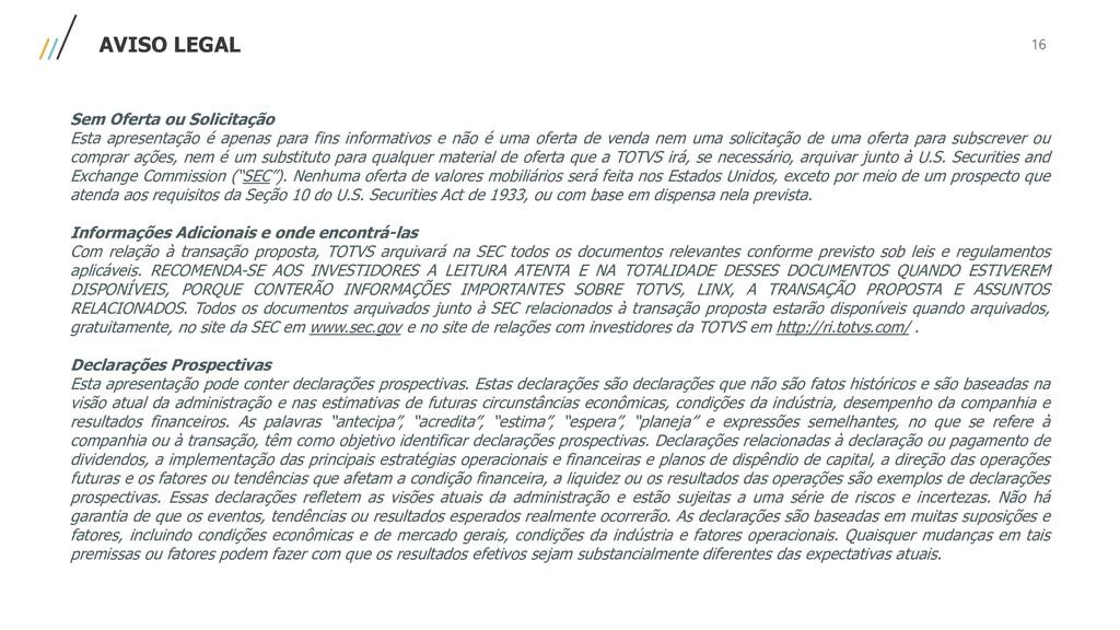 Confidencial | Externo AVISO LEGAL Sem Oferta o...