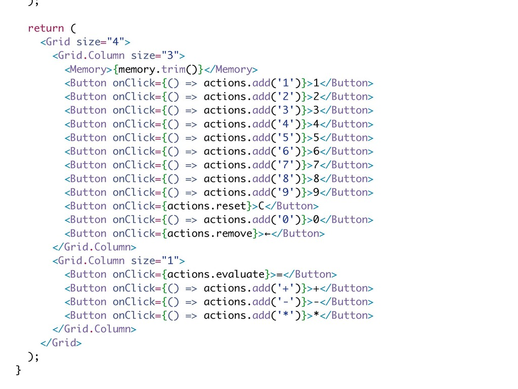 "); return ( <Grid size=""4""> <Grid.Column size=""..."
