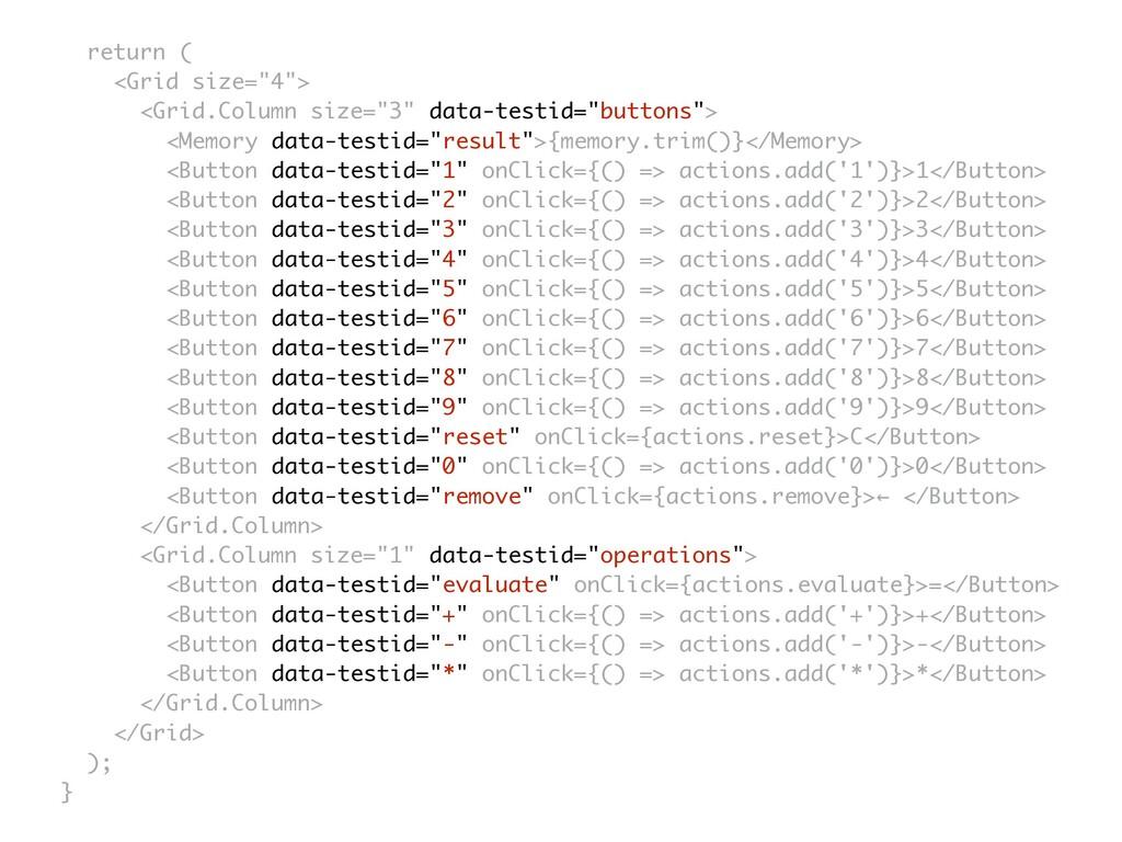 "return ( <Grid size=""4""> <Grid.Column size=""3"" ..."