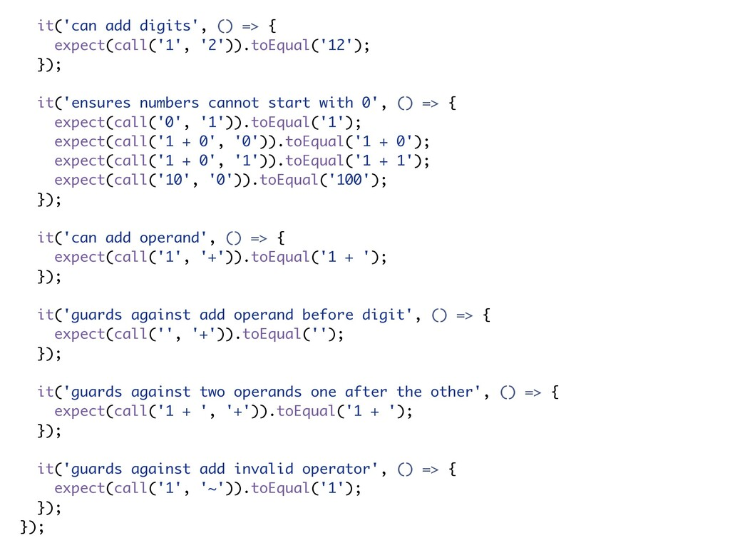 it('can add digits', () => { expect(call('1', '...