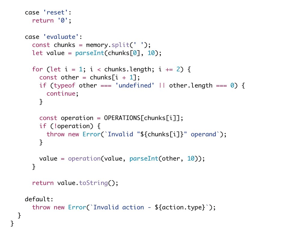 case 'reset': return '0'; case 'evaluate': cons...