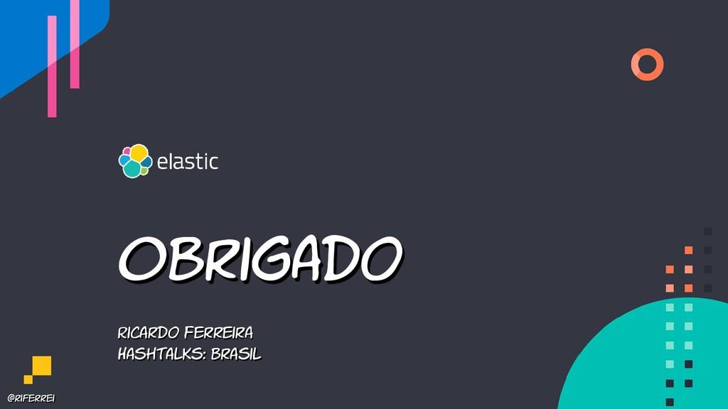 @riferrei Obrigado Ricardo Ferreira Hashtalks: ...