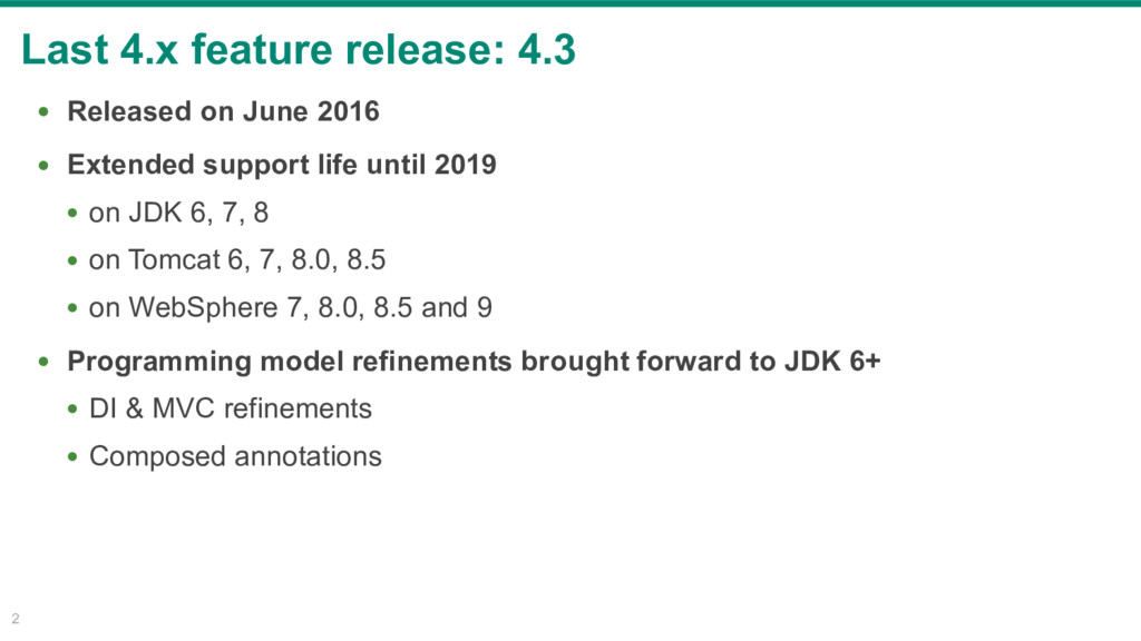 Last 4.x feature release: 4.3 2 • Released on J...