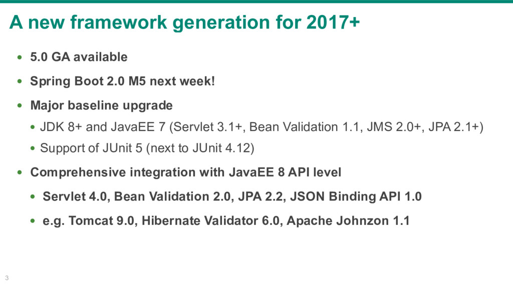 A new framework generation for 2017+ 3 • 5.0 GA...