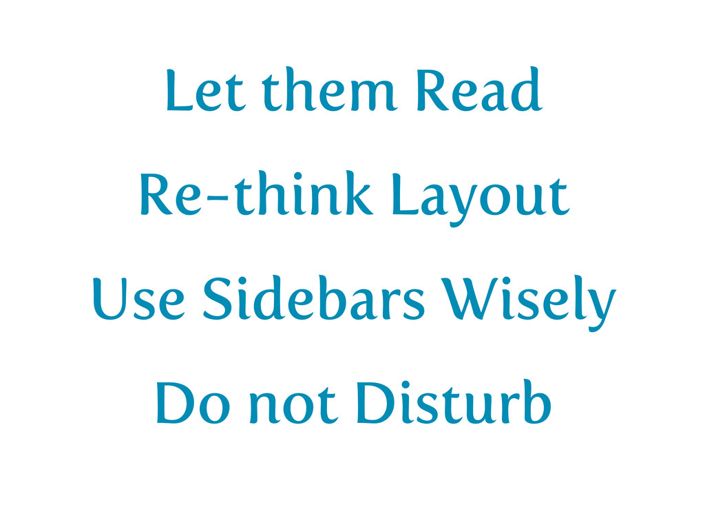 Let them Read Re-think Layout Use Sidebars Wise...