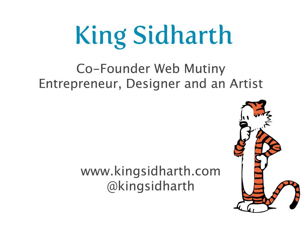 King Sidharth Co-Founder Web Mutiny Entrepreneu...