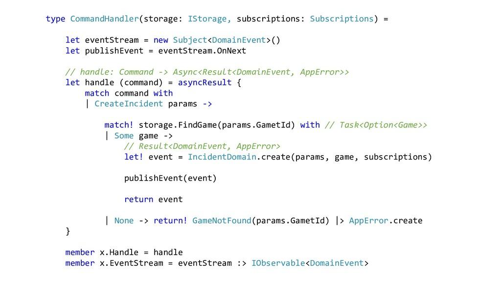 type CommandHandler(storage: IStorage, subscrip...