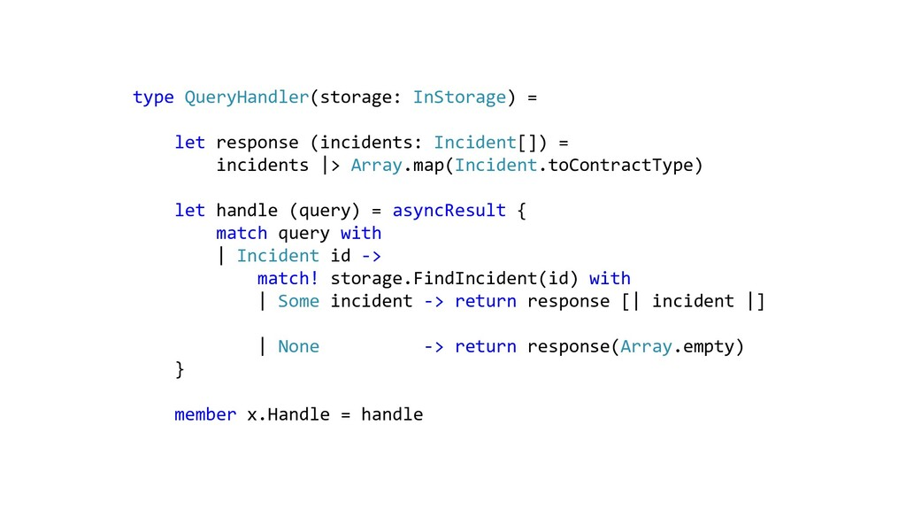 type QueryHandler(storage: InStorage) = let res...