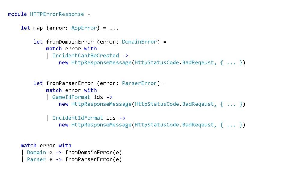 module HTTPErrorResponse = let map (error: AppE...