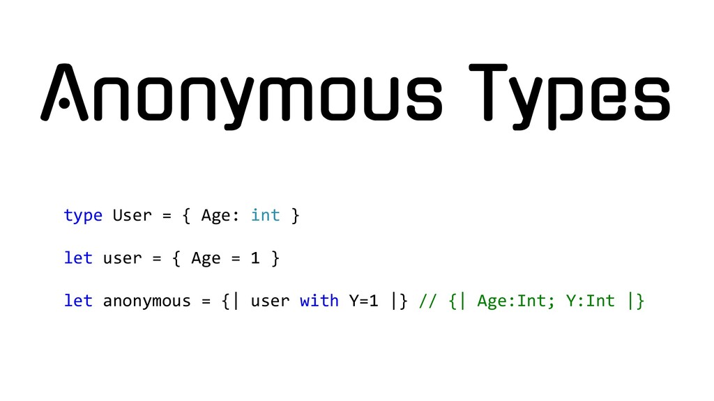 type User = { Age: int } let user = { Age = 1 }...