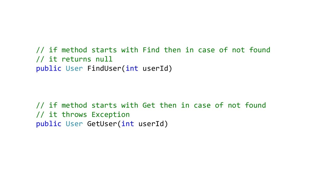 // if method starts with Find then in case of n...