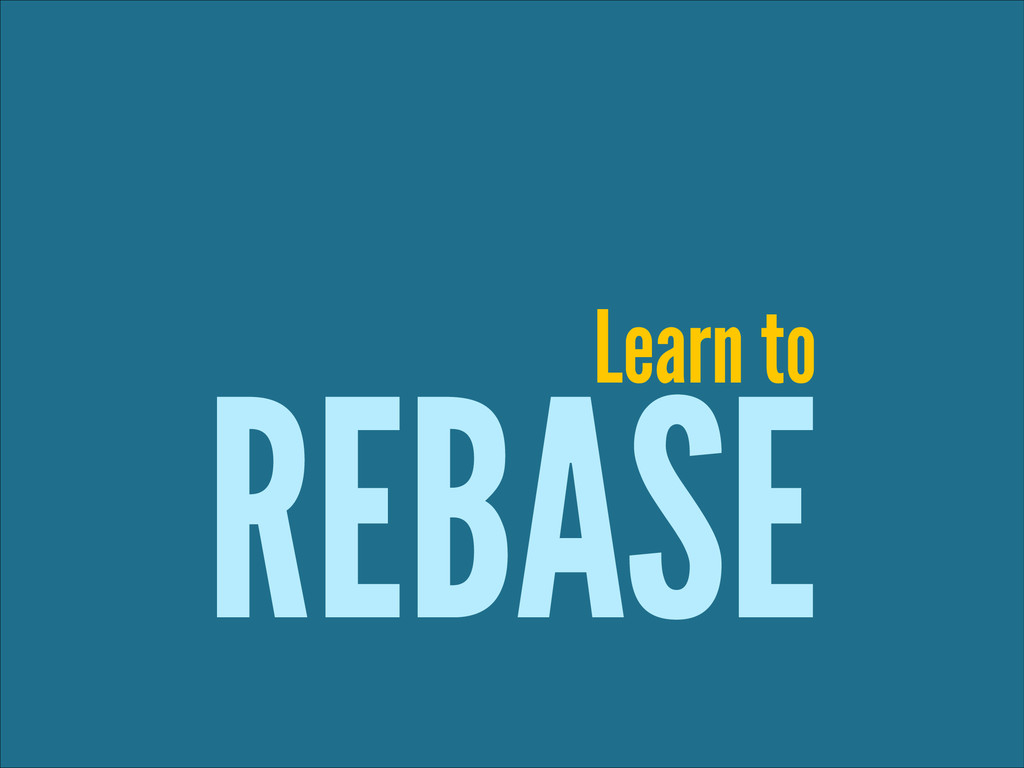 REBASE Learn to
