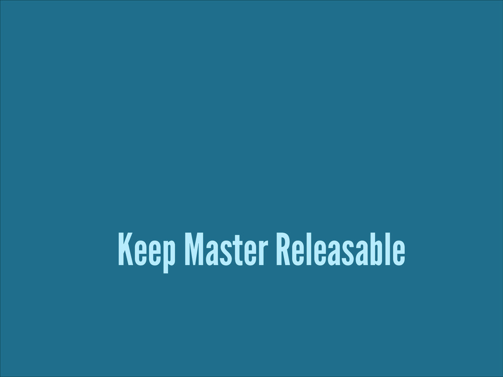 Keep Master Releasable