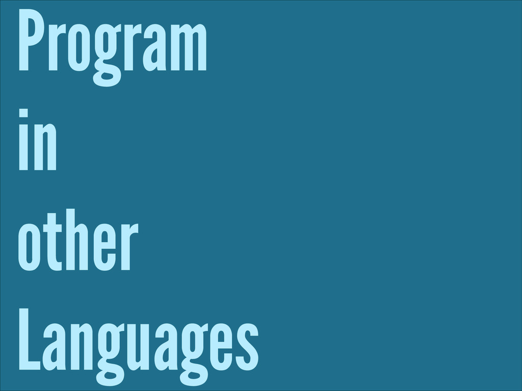 Program in other Languages
