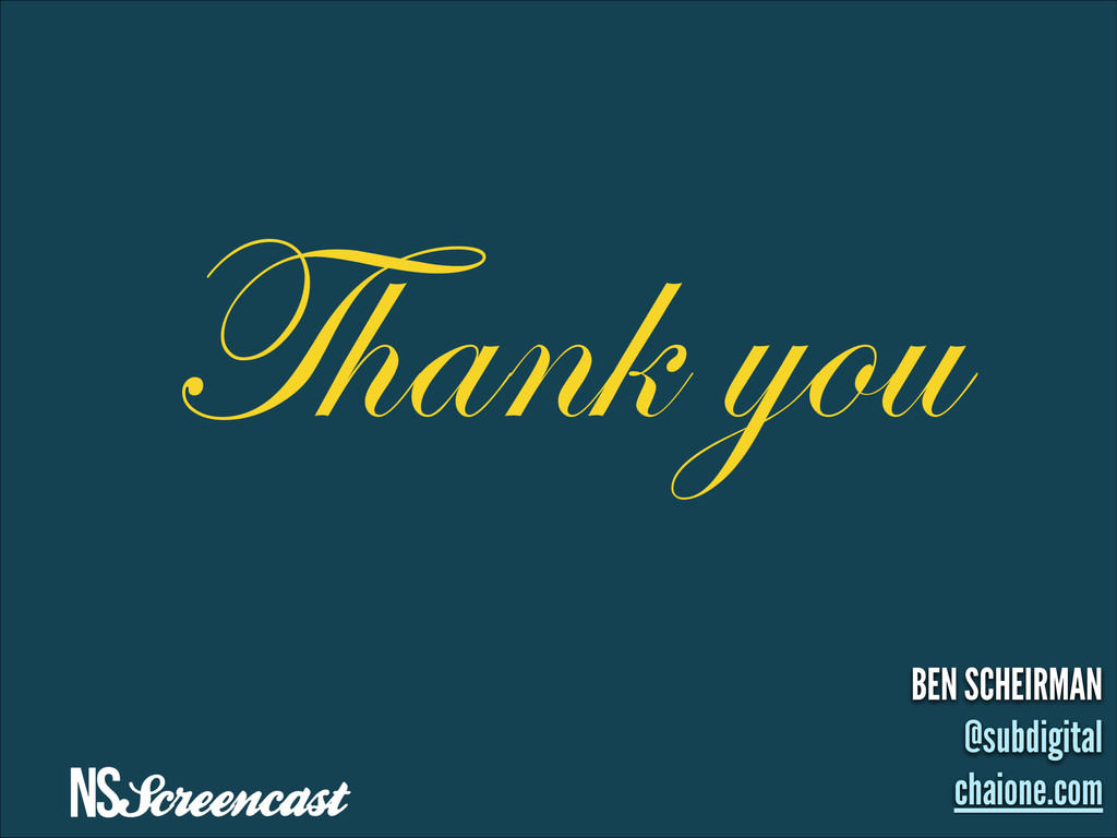 Thank you BEN SCHEIRMAN @subdigital chaione.com