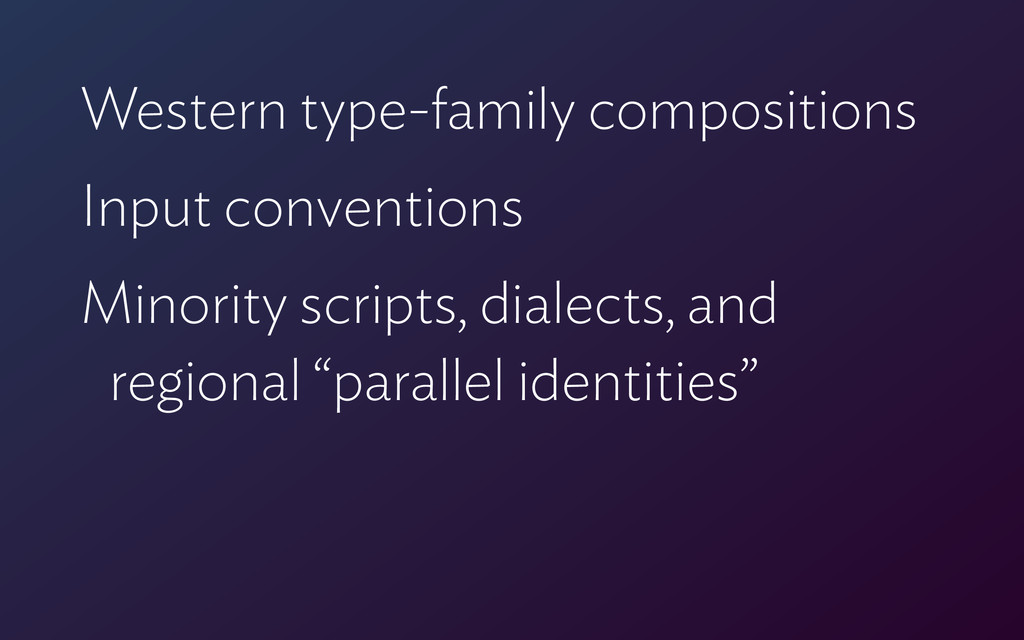 Western type-family compositions Input conventi...