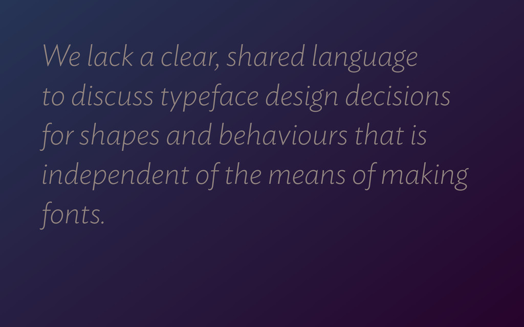 We lack a clear, shared language  to discuss t...