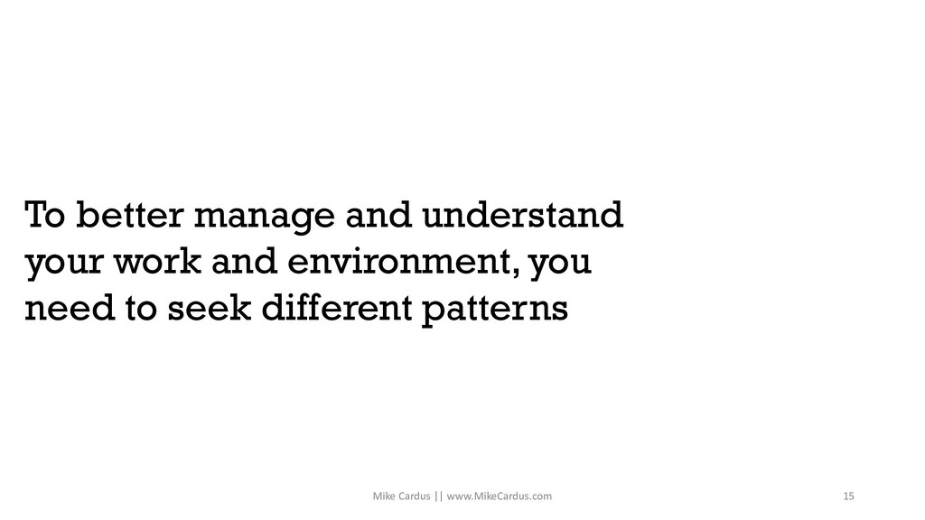 To better manage and understand your work and e...