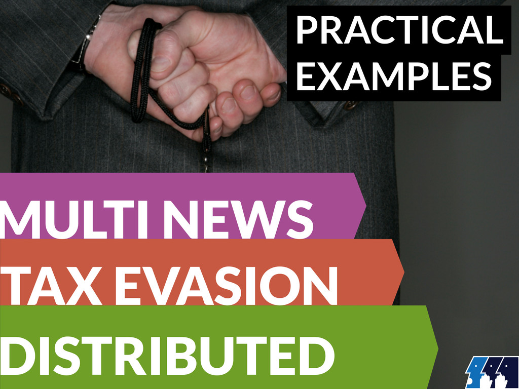 PRACTICAL EXAMPLES MULTI NEWS TAX EVASION DISTR...