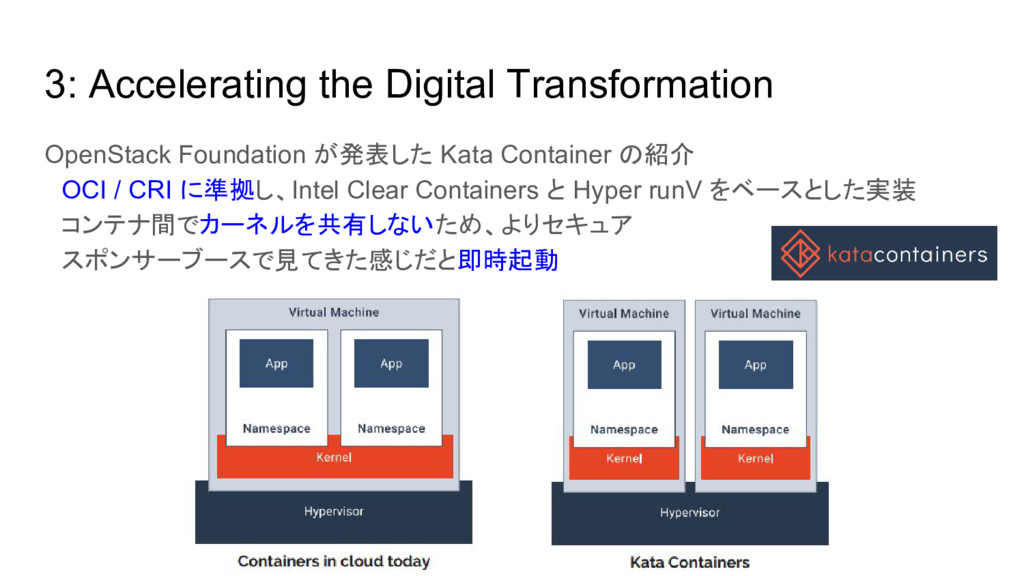 3: Accelerating the Digital Transformation Open...