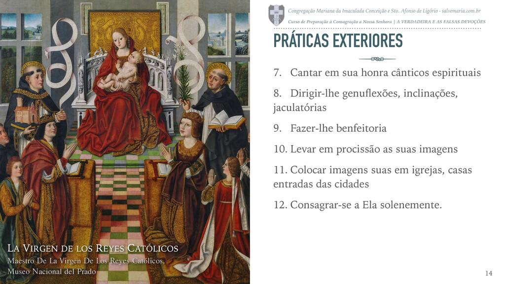 PRÁTICAS EXTERIORES 14 LA VIRGEN DE LOS REYES C...