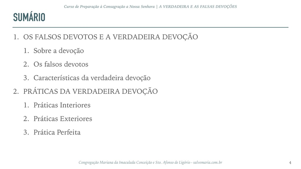 SUMÁRIO 1. OS FALSOS DEVOTOS E A VERDADEIRA DEV...