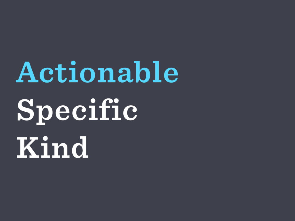 Actionable Specific Kind