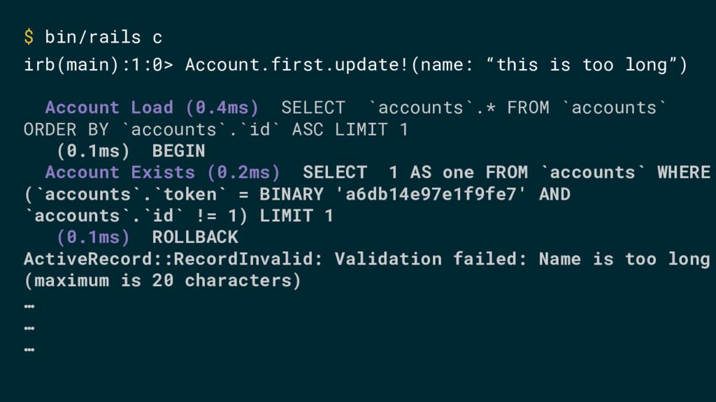 $ bin/rails c irb(main):1:0> Account.first.upda...