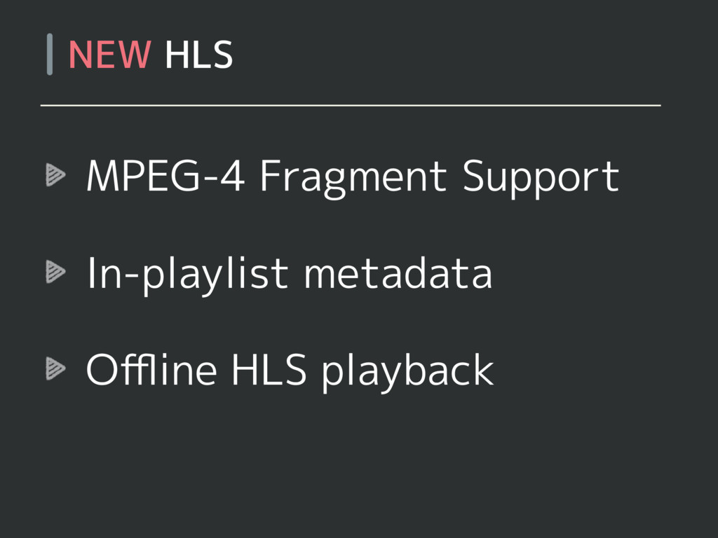 MPEG-4 Fragment Support In-playlist metadata Offl...
