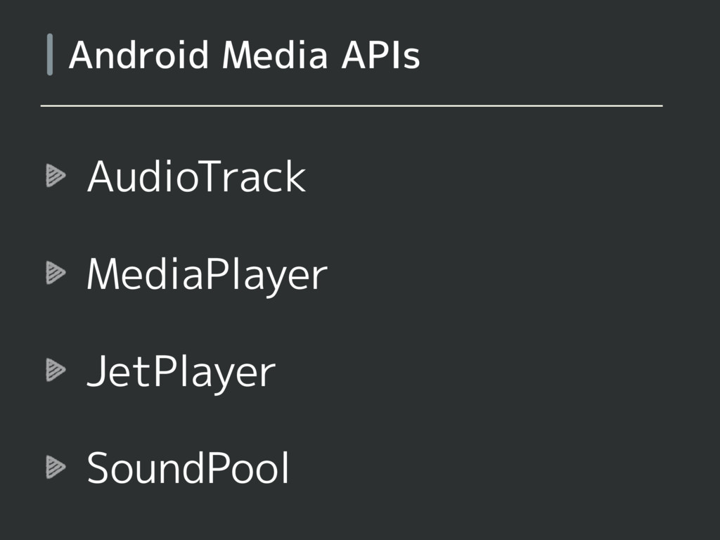 AudioTrack MediaPlayer JetPlayer SoundPool Andr...