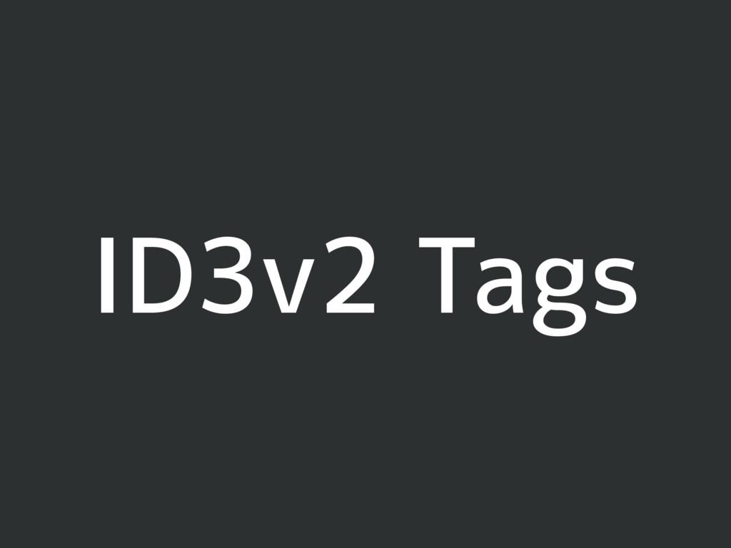 ID3v2 Tags
