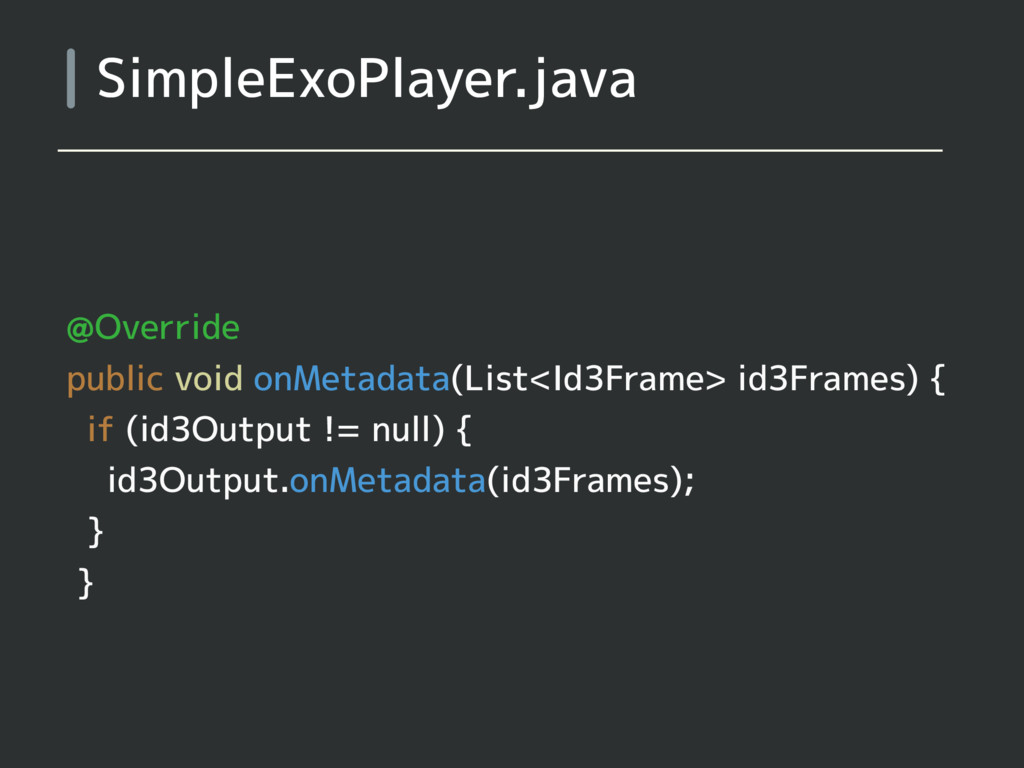 SimpleExoPlayer.java @Override public void onMe...