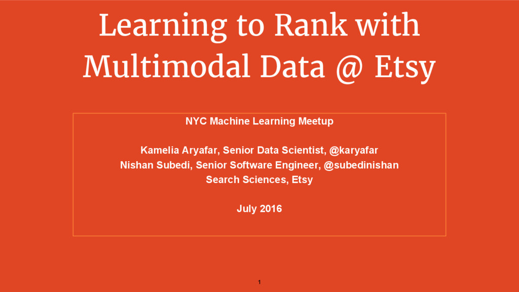 Learning to Rank with Multimodal Data @ Etsy NY...