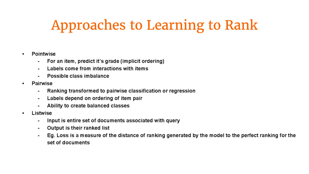Approaches to Learning to Rank • Pointwise - Fo...