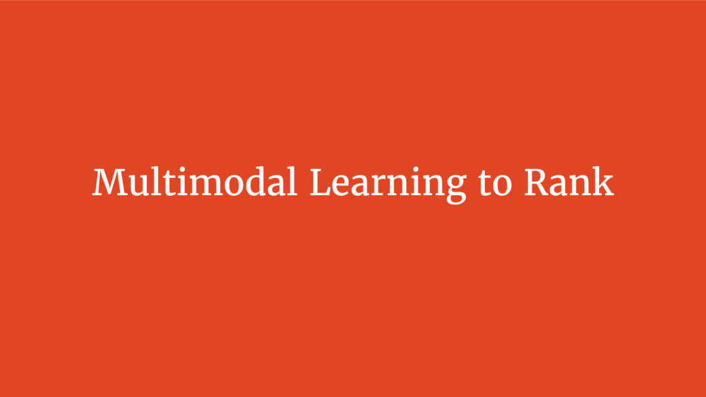 Multimodal Learning to Rank
