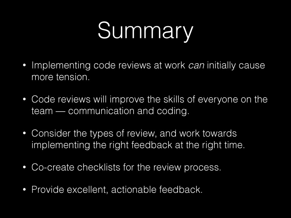 Summary • Implementing code reviews at work can...