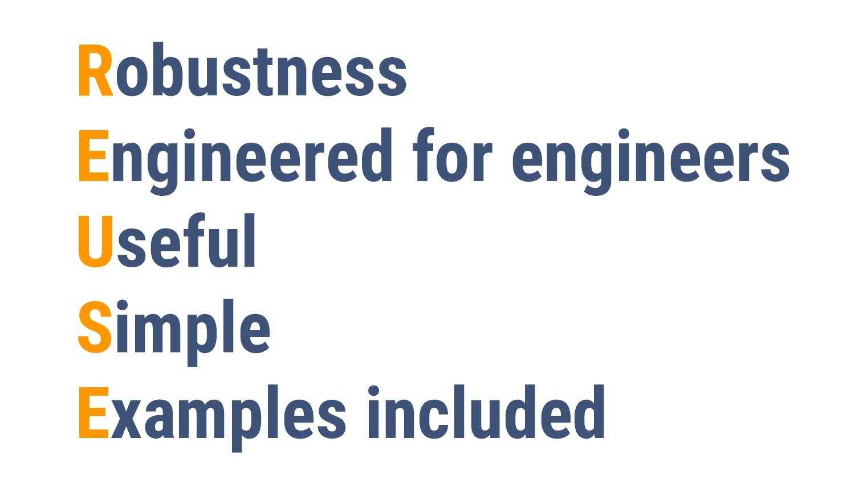 28 Robustness Engineered for engineers Useful S...