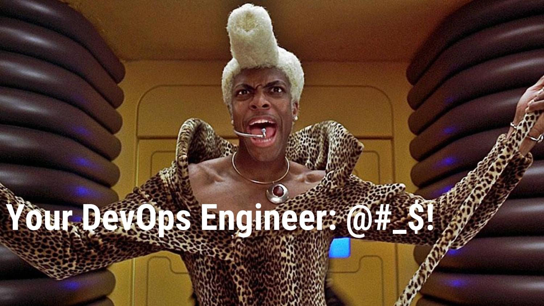 Your DevOps Engineer: @#_$!